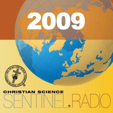 The Christian Science Sentinel Radio Edition 2009