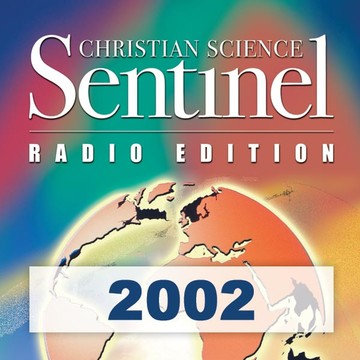 The Christian Science Sentinel Radio Edition 2002