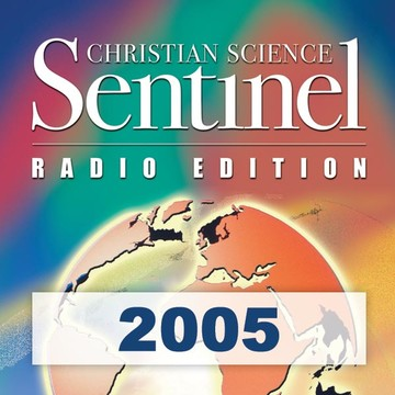 The Christian Science Sentinel Radio Edition 2005