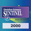 The Christian Science Sentinel Radio Edition 2000